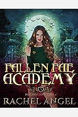 Declaration Year 3: An Academy Reversed Harem Paranormal Bully Romance (Fallen Fae Academy Book 3) Kindle Edition
