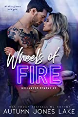 Wheels of Fire (Hollywood Demons Book 3) Kindle Edition