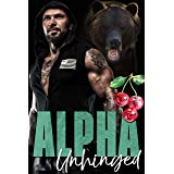 Alpha Unhinged (The Dixon Brothers Book 4)