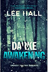 Darke Awakening: Embrace The True Darkness (The Order of the Following Series) Kindle Edition