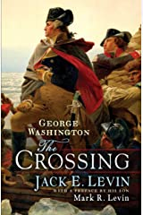 George Washington: The Crossing Kindle Edition