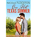 One Hot Texas Summer (Prentice Brothers of Sweet Ridge Book 1)