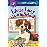 Little Lucy Goes to School (Step into Reading)