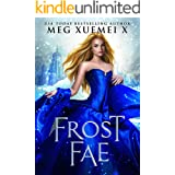 Frost Fae: A Fae court Fantasy Romance (Dark Fae Kings Book 2)