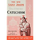 Saint Joseph Baltimore Catechism: The Truths of Our Catholic Faith Clearly Explained and Illustrated : With Bible Readings, S