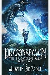 Dragonspawn (The Dragonblood Saga Book 2) Kindle Edition