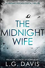 The Midnight Wife: A gripping psychological thriller Kindle Edition