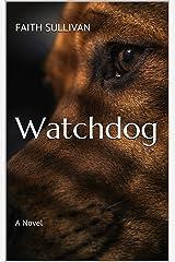 Watchdog: A Novel Kindle Edition