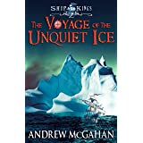 The Voyage of the Unquiet Ice: Ship Kings 2
