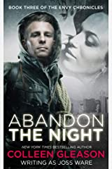 Abandon the Night (The Envy Chronicles Book 3) Kindle Edition