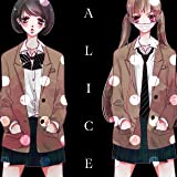 ALICE -SONGS OF THE ANONYMOUS NOISE-