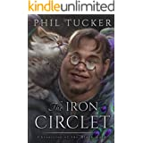 The Iron Circlet (The Chronicles of the Black Gate Book 4)