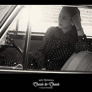 Cheek to Cheek~I Love Cinemas~(初回限定プレミアム盤)