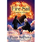 Fire Sail (The Xanth Novels Book 42)