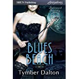 Blues Beach [Suncoast Society] (Siren Publishing Everlasting Classic)