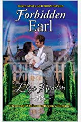 Forbidden Earl: Short Clean Historical Regency Romance : Dukes, Kisses, and Bridal Wishes Kindle Edition