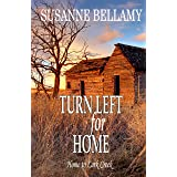 Turn Left for Home: Small Town Romance and Suspense (Home to Lark Creek Book 3)