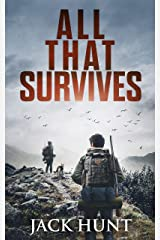 All That Survives: A Post-Apocalyptic EMP Survival Thriller (Lone Survivor Book 2) Kindle Edition