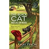 The Black Cat Knocks on Wood: A Bad Luck Cat Mystery: 2