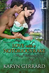Love with a Notorious Rake (Men of Wollstonecraft Hall Book 3) Kindle Edition