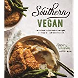 Southern Vegan: Delicious Down-Home Recipes for Your Plant-Based Diet