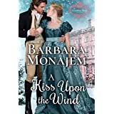 A Kiss Upon the Wind: A Ghostly Regency Christmas Novella