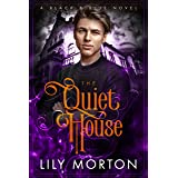 The Quiet House (Black and Blue Series Book 2)