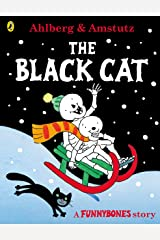 Funnybones: The Black Cat: A Funnybones Story Kindle Edition