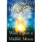 Wish Upon a Midlife Moon: A Paranormal Women's Fiction Romance (Wishing Moon Magic Book 1)