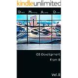 0から作るOS開発 Vol.8 カーネル編 DMAドライバー