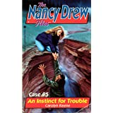 An Instinct for Trouble (Nancy Drew Files Book 95)