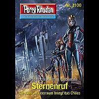 Perry Rhodan 3100: Sternenruf: Chaotarchen-Zyklus (Perry Rho…