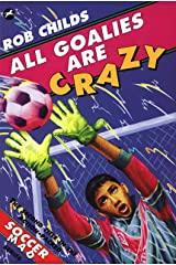 All Goalies Are Crazy Kindle Edition
