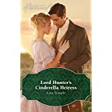 Lord Hunter's Cinderella Heiress (Wild Lords and Innocent Ladies Book 1)