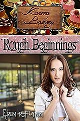 Rough Beginnings (Karma Bakery Book 1) Kindle Edition