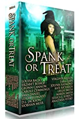 Spank or Treat 2014: A Collection of Spanking Paranormal Romance Stories (Seasonal Spankings Book 2) Kindle Edition