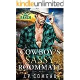 Cowboy's Sassy Roommate (Cowboy Billionaires Book 2)