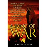 A Song of War: a novel of Troy