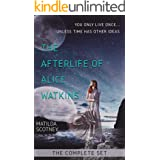 The Afterlife of Alice Watkins: A Time Travel Mystery: The Complete Set Books 1 and 2.