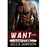 Want (The Fight Club Book 5)