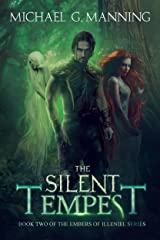 The Silent Tempest (Embers of Illeniel Book 2) Kindle Edition