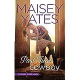 Part Time Cowboy (Copper Ridge Book 1)