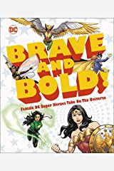 DC Brave and Bold!: Female DC Super Heroes Take on the Universe Kindle Edition