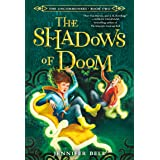 Uncommoners #2: The Shadows of Doom