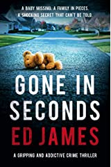 Gone in Seconds: A gripping and addictive crime thriller (Detective Max Carter Book 2) Kindle Edition