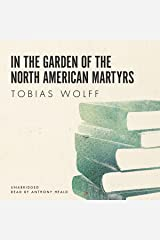 In the Garden of the North American Martyrs Audible Audiobook