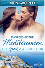Masters Of The Mediterranean: The Greek's Acquisition - 3 Book Box Set, Volume 1 (The Greek Tycoons) Kindle Edition