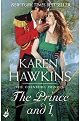 The Prince And I: Princes of Oxenburg 2 Kindle Edition