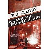 A Dark and Broken Heart: A Thriller