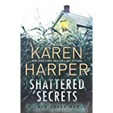 Shattered Secrets: A Thrilling Romantic Suspense Novel: 01